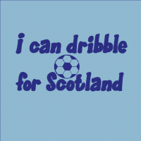 I Dribble for Scotland