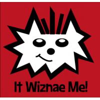It Wiznae Me
